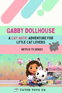 Gabby Doll House Season 1 Blog post Tater Tots Co.
