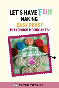 let's have fun making playdough mooncakes