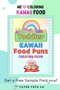 Toddler Kawaii Food Puns coloring book Free sample printable download